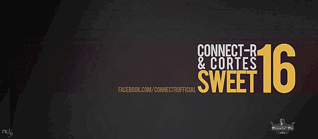 download Connect-R & Cortes - Sweet 16